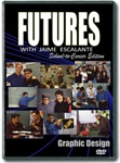 Futures with Jaime Escalante Episode 5: Graphic Design DVD