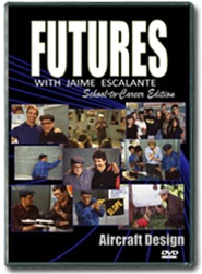 Futures with Jaime Escalante Episode 9: Aircraft Design DVD