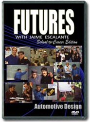 Futures with Jaime Escalante Episode 11: Automotive Design DVD