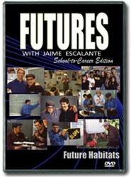 Futures with Jaime Escalante Episode 24: Future Habitats DVD