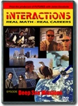 Interactions: Real Math-Real Careers DEEP SEA MISSIONS DVD