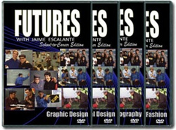 Futures with Jaime Escalante DVD Module 2: Applied Arts